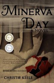 MINERVA DAY by Christie Keele