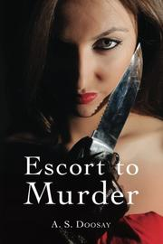 ESCORT TO MURDER by A. S. Doosay