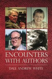 ENCOUNTERS WITH AUTHORS by Dale Andrew White