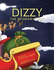 Dizzy, the Stowaway Elf by Dorothea Jensen