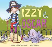 IZZY & OSCAR by Allison Estes