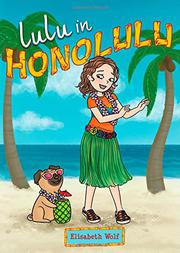 LULU IN HONOLULU by Elisabeth Wolf