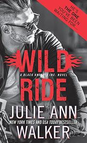 WILD RIDE by Julie A. Walker