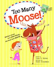 TOO MANY MOOSE! by Lisa M. Bakos