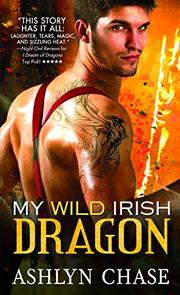 MY WILD IRISH DRAGON  by Ashlyn Chase