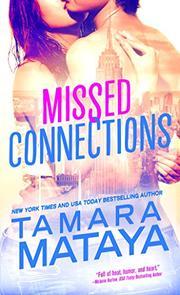 MISSED CONNECTIONS by Tamara Mataya