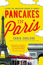 PANCAKES IN PARIS by Craig Carlson
