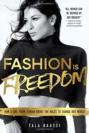 FASHION IS FREEDOM by Tala Raassi