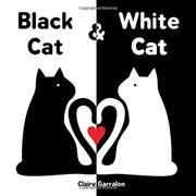 BLACK CAT & WHITE CAT by Claire Garralon