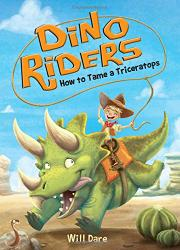 HOW TO TAME A TRICERATOPS by Will Dare