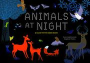 ANIMALS AT NIGHT by Anne  Jankéliowitch