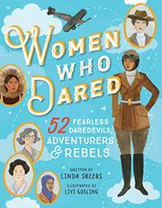 WOMEN WHO DARED by Linda Skeers