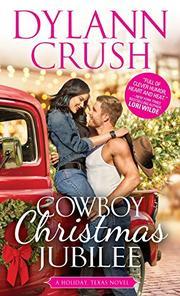 COWBOY CHRISTMAS JUBILEE by Dylann Crush