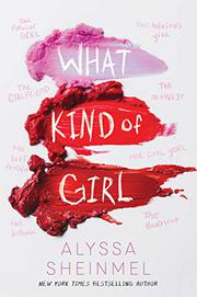 WHAT KIND OF GIRL by Alyssa Sheinmel