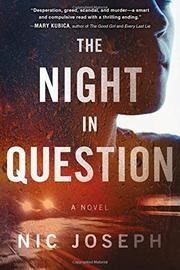 THE NIGHT IN QUESTION by Nic Joseph