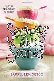 SECRETS AND SCONES by Laurel Remington