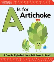 A IS FOR ARTICHOKE by America's Test Kitchen