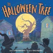THE HALLOWEEN TREE by Susan McElroy Montanari