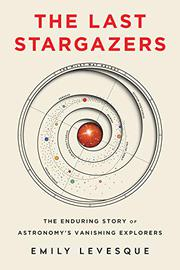 THE LAST STARGAZERS by Emily Levesque