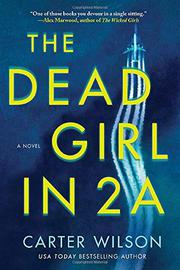 THE DEAD GIRL IN 2A by Carter Wilson