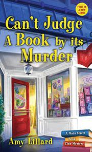 CAN'T JUDGE A BOOK BY ITS MURDER by Amy Lillard