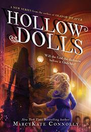 HOLLOW DOLLS by MarcyKate Connolly