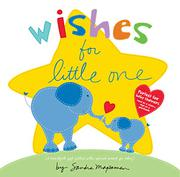 WISHES FOR LITTLE ONE by Sandra Magsamen