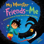 MY MONSTER FRIENDS AND ME by Annie Sarac
