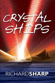 CRYSTAL SHIPS by Richard Sharp