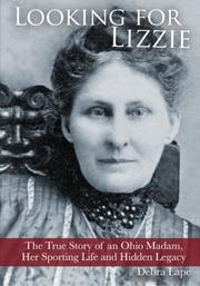 LOOKING FOR LIZZIE by Debra Lape