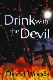 DRINK WITH THE DEVIL by David Woods