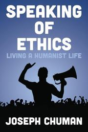 SPEAKING OF ETHICS by Joseph Chuman