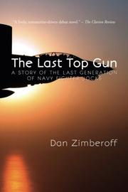 THE LAST TOP GUN by Dan Zimberoff