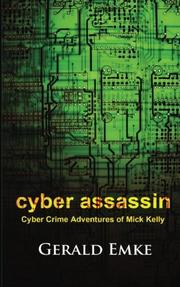 CYBER ASSASSIN by Gerald Michael Emke
