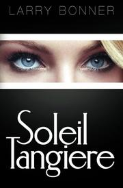 Soleil Tangiere by Larry Bonner