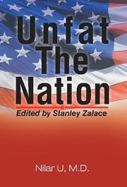 UNFAT THE NATION by Nilar U.