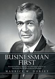 Businessman First by Maurice W. Dorsey