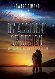 BY ACCIDENT OR DESIGN by Howard Dimond