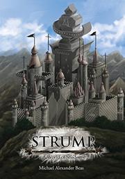 Strump: A World of Shadows by Michael Alexander Beas
