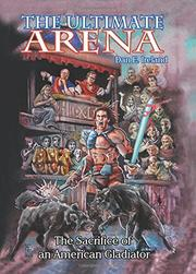 THE ULTIMATE ARENA by Dan E. Ireland