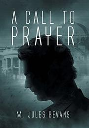A CALL TO PRAYER by M. Jules Bevans