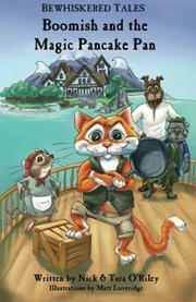 Boomish and the Magic Pancake Pan by Nick O'Riley