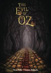 THE EVIL OF OZ by Ryan Fuller