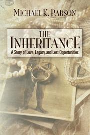 THE INHERITANCE by Michael K. Parson