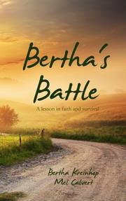 BERTHA'S BATTLE by Bertha Kreinhop