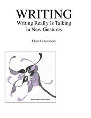WRITING by Flora Fennimore