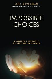 Impossible Choices by Leni Goodman