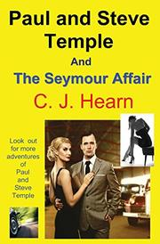 Paul Temple and Steve: The Seymour Affair by C. J. Hearn