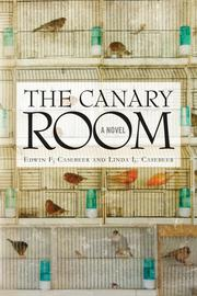 THE CANARY ROOM by Edwin F. Casebeer