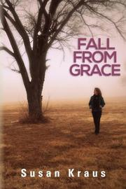 FALL FROM GRACE by Susan Kraus